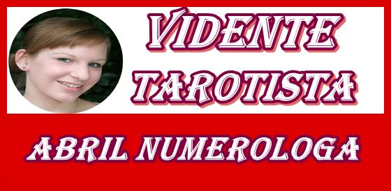 buena vidente abril tarotista numerologa